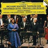 Wagner: Tannhäuser Overture; Siegfried-Idyll; Tristan und Isolde