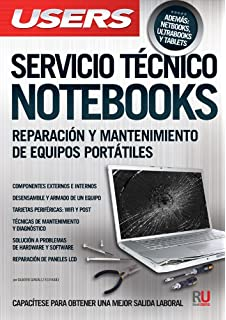 Servicio técnico notebooks: Manuales Users (Spanish Edition)