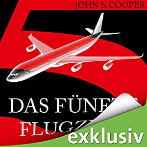 Das fünfte Flugzeug Hörbuch