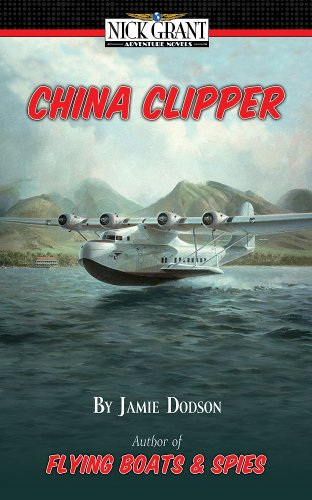 China Clipper, a Nick Grant Adventure