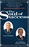 img - for The Soul of Success: Health, Wealth, and Success book / textbook / text book