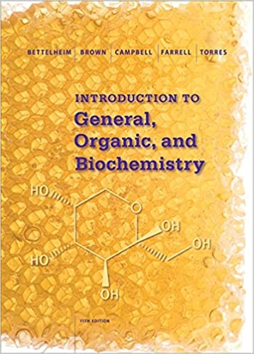 Introduction to general organic and biochemistry frederick a introduction to general organic and biochemistry frederick a bettelheim william h brown mary k campbell shawn o farrell omar torres fandeluxe Choice Image