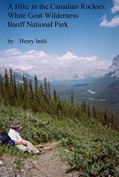 |FB2| A Hike In The Canadian Rockies: White Goat Wilderness Banff National Park. Cabinas Aranyosi sangre State under TRICARE