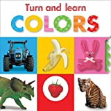Turn and Learn: Colors, Sarah Creese, 1848796390