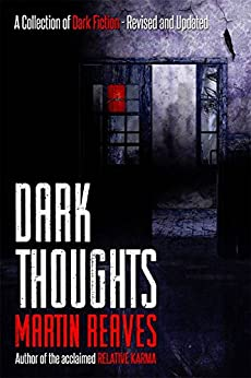 Dark Thoughts (Expanded Edition) by [Reaves, Martin]