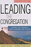Leading the Congregation: Caring for Yourself While Serving the People, Revised Edition