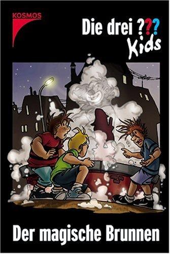 Die drei Fragezeichen-Kids, Bd.16, Der magische Brunnen