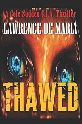 THAWED (Cole Sudden C.I.A. Thrillers) pdf epub