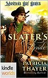 Montana Sky: Slater's Bride (Kindle Worlds)