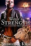 Wolf's Strength (Caedmon Wolves Book 5)