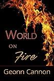 World on Fire, Geonn Cannon, 1933720646