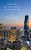 img - for China and Southeast Asia in the Xi Jinping Era book / textbook / text book