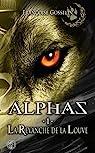 Alphas, tome 1 : La revanche de la louve par Gosselin