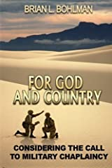 For God and Country: Considering the Call to Military Chaplaincy by Brian Bohlman (2015-01-23) Paperback
