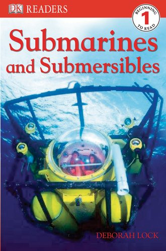 DK Readers L1: Submarines and Submersibles