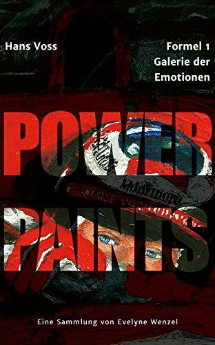 Wenzel Grande (Power Paints: Formel 1 - Galerie der Emotionen (German Edition))