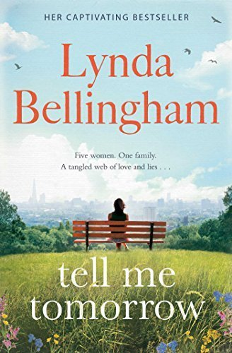 Tell Me Tomorrow by Lynda Bellingham - Bellingham Mall