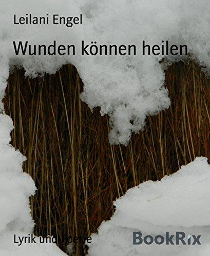 Wunden können heilen (German Edition)