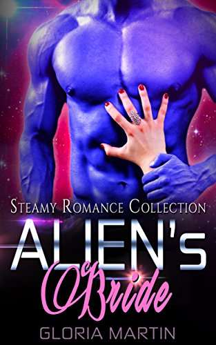 Alien's Bride: Steamy Romance Collection