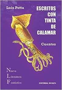 Escritos con tinta de Calamar/ Las carteras de Atlantis: Bierto Mara, Potta Luis: 9789870299899: Amazon.com: Books