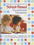 img - for Practical Considerations for School-Based Occupational Therapists (Book & CD-ROM) book / textbook / text book