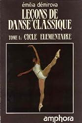 Leçons de danse classique tome 1 : Cycle élémentaire