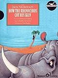 How the Rhinoceros Got His Skin, Rudyard Kipling, 0887082548