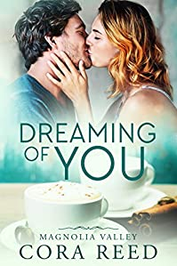 Dreaming Of You by Cora Reed ebook deal