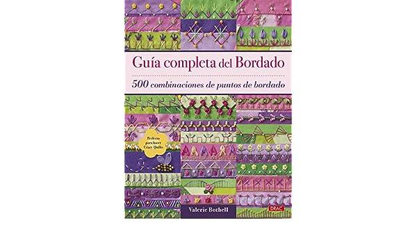 GU�A COMPLETA DE BORDADO: VALERIE BOTHELL: 9788498746181: Amazon.com: Books
