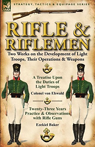 Rifle and Riflemen: Two Works on the Development of Light Tr