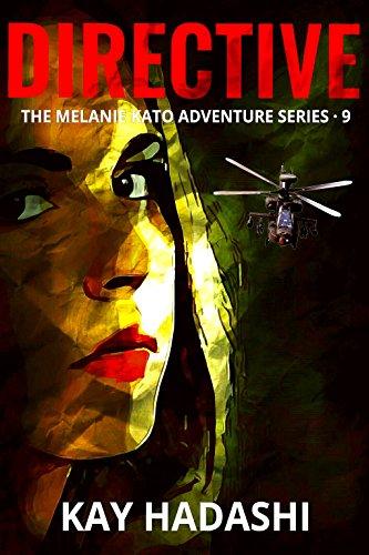 Directive (The Melanie Kato Adventure Series Book 9)