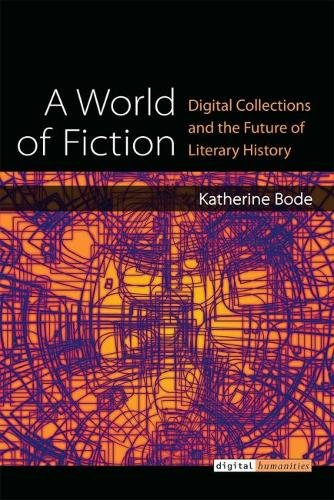 A World of Fiction: Digital Collections and the