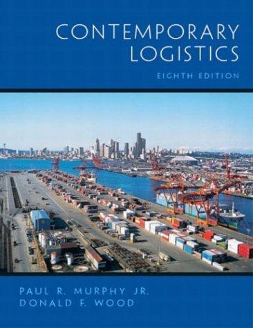 Contemporary Logistics, Eighth Edition
