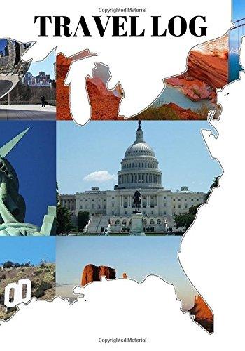 "Read Online Travel Log: USA Map  Ruled Travellers Notebook, Books, Scrapbook, Planner, Keepsake, Log, Memories  Destination Checklist  Medium 7""x10"" Softback (World Cultures) (Volume 6) pdf epub"