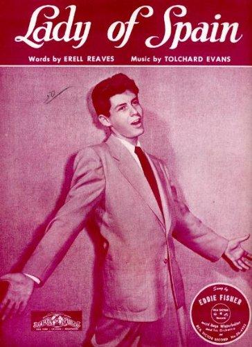 (Lady of Spain Vintage 1944 Sheet Music recorded by Eddie)