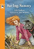 Saving Sammy, Eric Walters, 1459804996