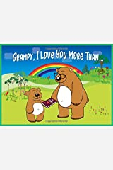 Grampy I Love You More Than: Reasons Why You Love Your Grampy Fill in the Blanks Book (Animals A to Z) Paperback
