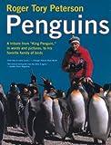 Penguins, Roger Tory Peterson, 0395898978