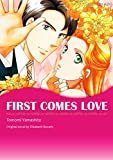 FIRST COMES LOVE (Milla & Boon comics)