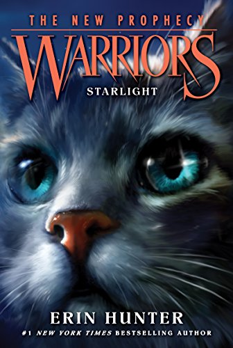 - Warriors: The New Prophecy #4: Starlight