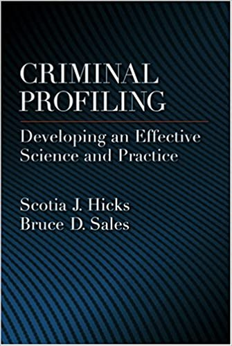 com criminal profiling developing an effective science criminal profiling developing an effective science and practice law and public policy psychology and the social sciences 1st edition