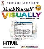 img - for Teach Yourself HTML VISUALLY (Teach Yourself Visually) book / textbook / text book