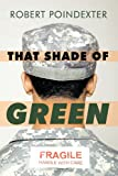 That Shade of Green, Robert Poindexter, 1426928688