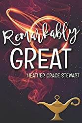 Remarkably Great (Strangely, Incredibly Good Series) (Volume 2)