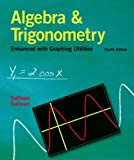 img - for Algebra and Trigonometry Enhanced With Graphing Utilities (4th Edition) book / textbook / text book