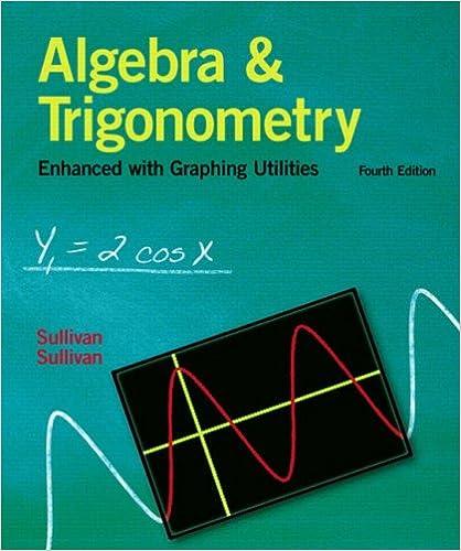 Algebra and trigonometry enhanced with graphing utilities 4th algebra and trigonometry enhanced with graphing utilities 4th edition 4th edition fandeluxe Images
