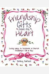 Friendship Gifts from the Heart Hardcover