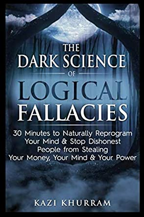 The Dark Science of Logical Fallacies
