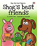 Shog's Best Friends: Shog, Lilly Frog and Piggle in... (Red Beetle Picture Books)