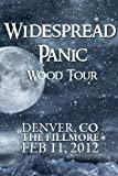 Widespread Panic: Wood Tour - Denver, CO The Fillmore February 11, 2012